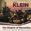 "***CANCELED*** 2017 Milton M. Klein Lecture—Dr. Greg Grandin, ""The Empire of Necessity: Slavery in Herman Melville's America"""